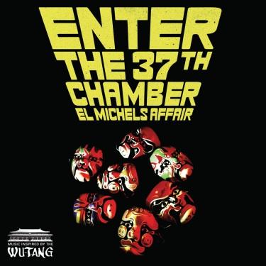El Michels Affair - 37th Chamber