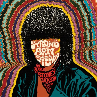 Strong Arm Steady - In Search of Stoney Jackson